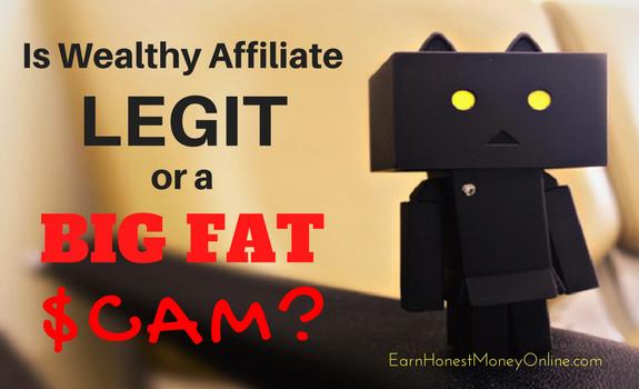 Is Wealthy Affiliate legit or a bif fat scam